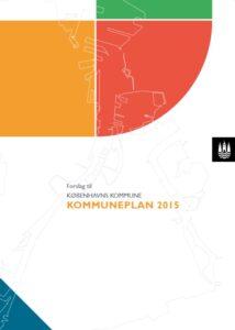 Forslag til Københavns Kommune Kommuneplan 2015